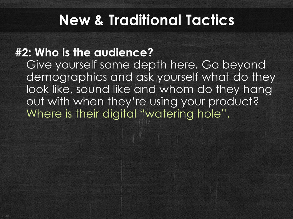 New & Traditional Tactics #2: Who is the audien...