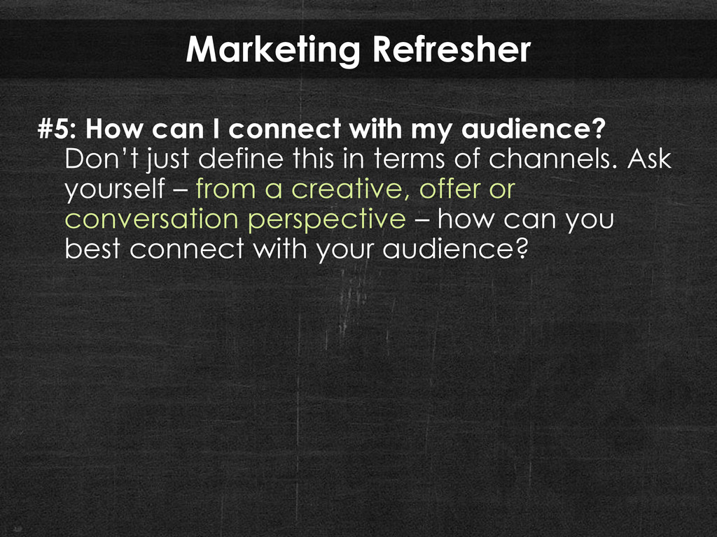 Marketing Refresher #5: How can I connect with ...