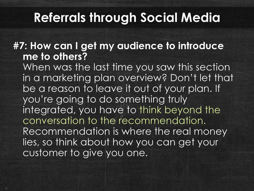 Referrals through Social Media #7: How can I ge...