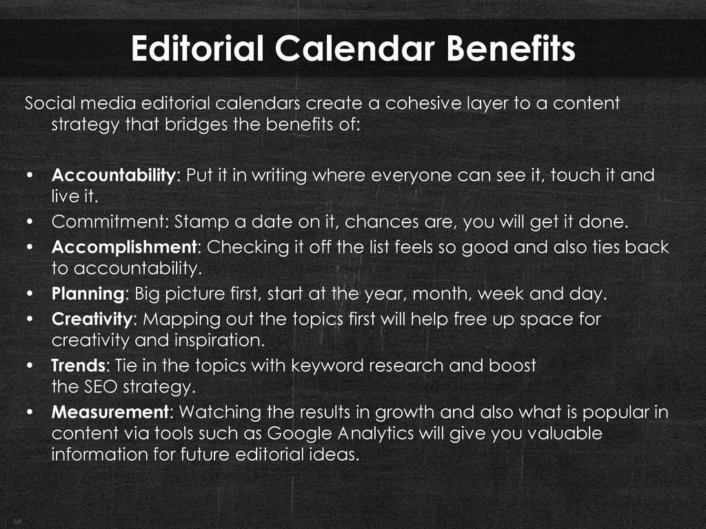 Editorial Calendar Benefits Social media editor...