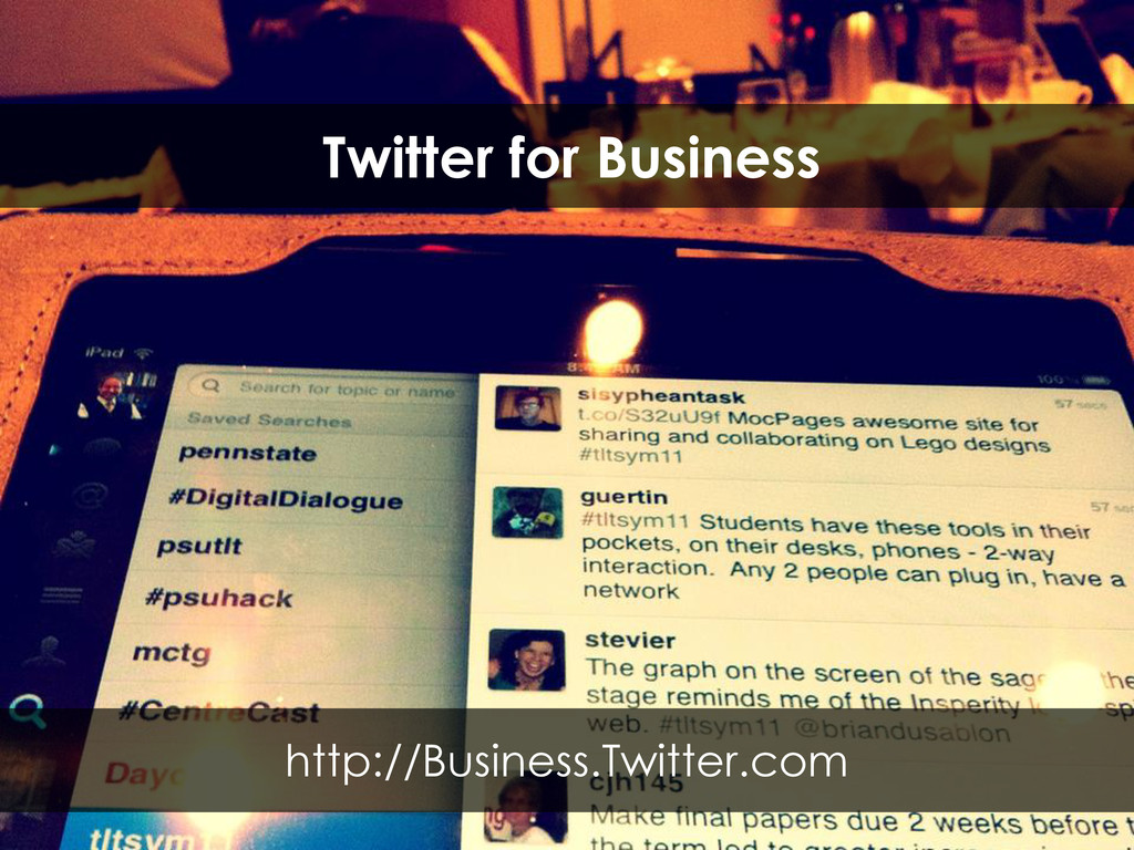 Twitter for Business http://Business.Twitter.com