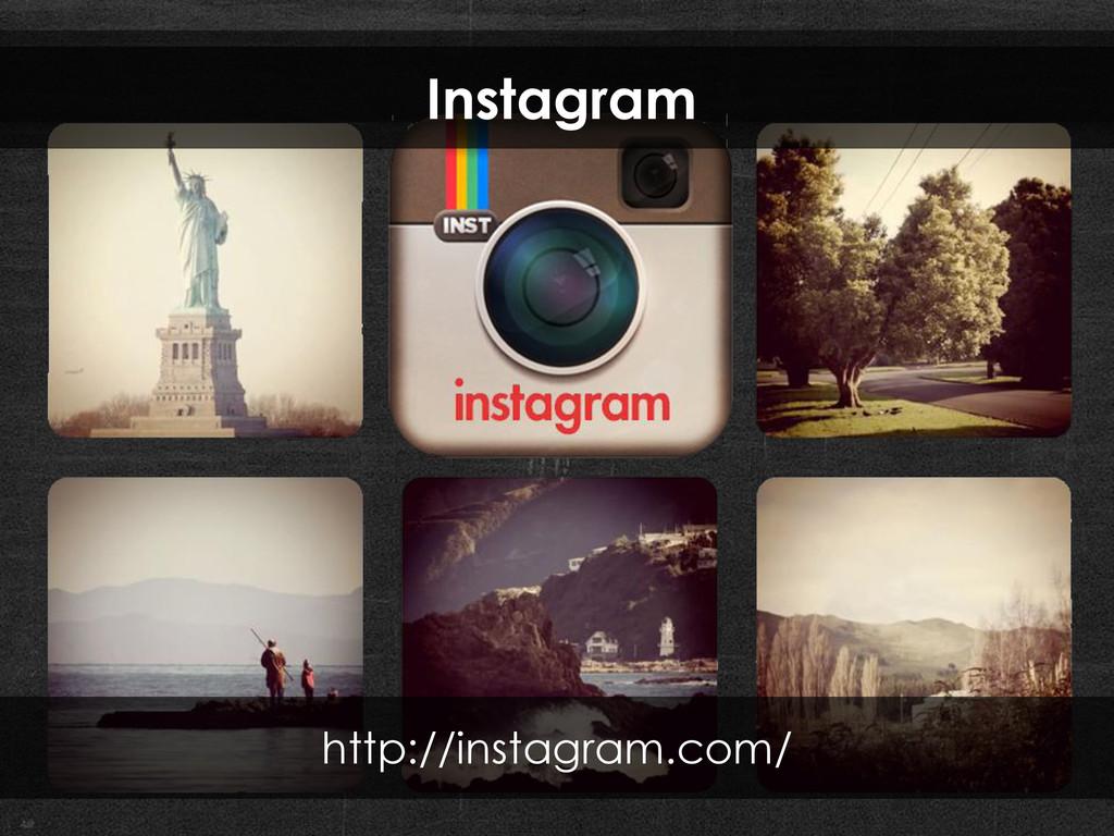 Instagram http://instagram.com/