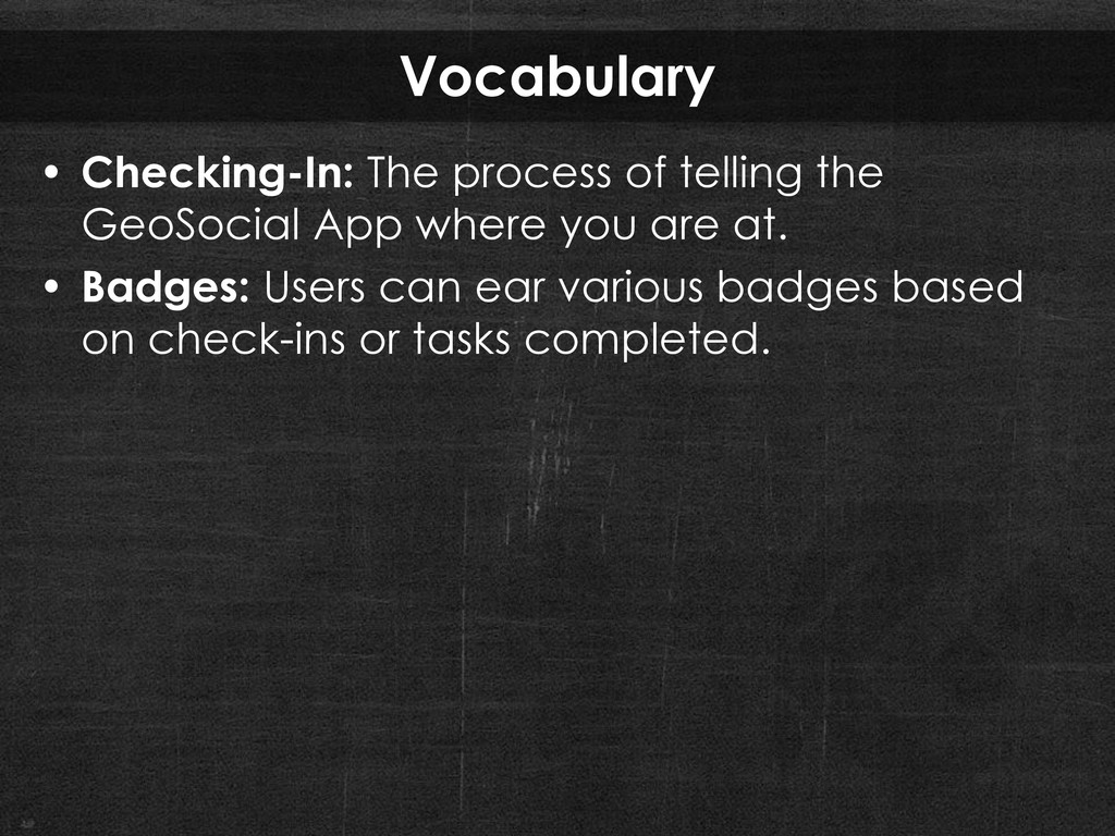 Vocabulary • Checking-In: The process of tellin...
