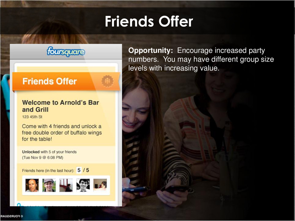 Friends Offer Opportunity: Encourage increased ...