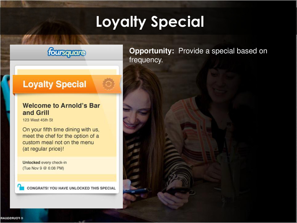 Loyalty Special Opportunity: Provide a special ...