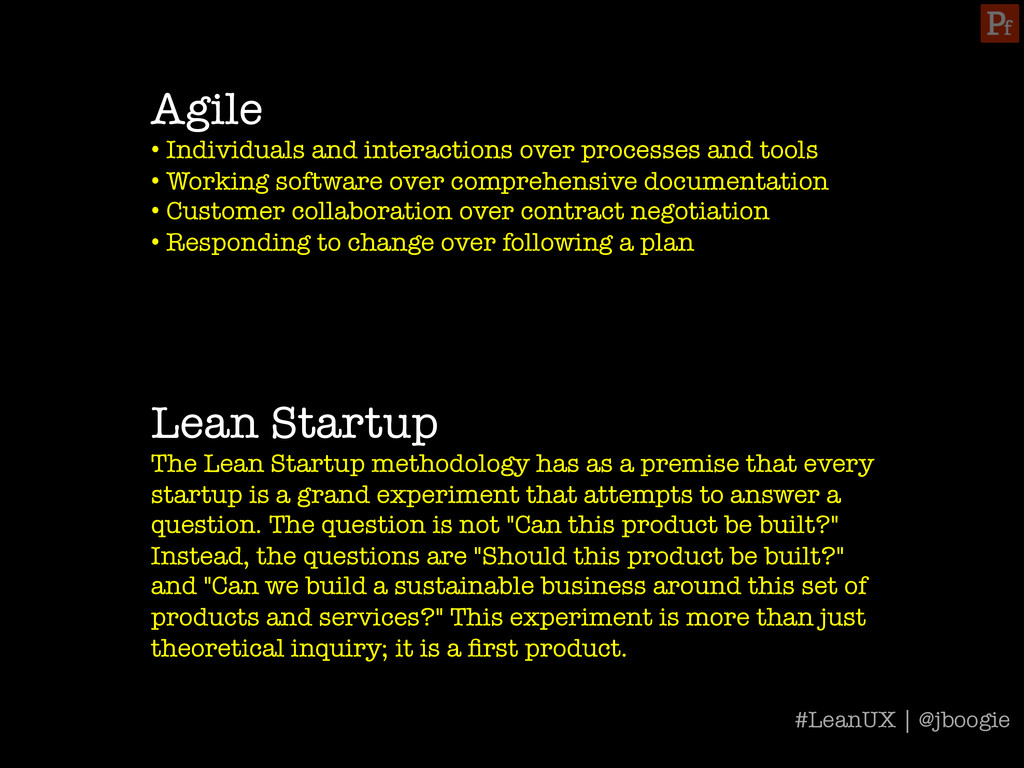 Agile • Individuals and interactions over pro...