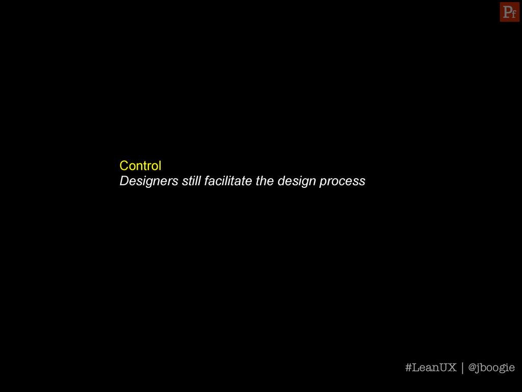 Control Designers still facilitate the design p...