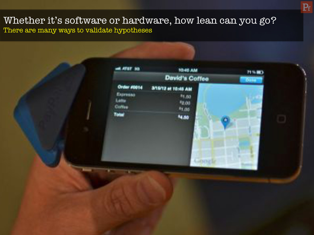 Whether it's software or hardware, how lean can...