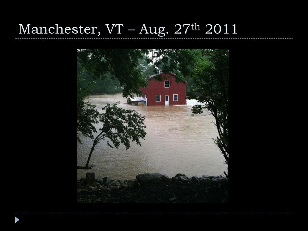Manchester, VT – Aug. 27th 2011