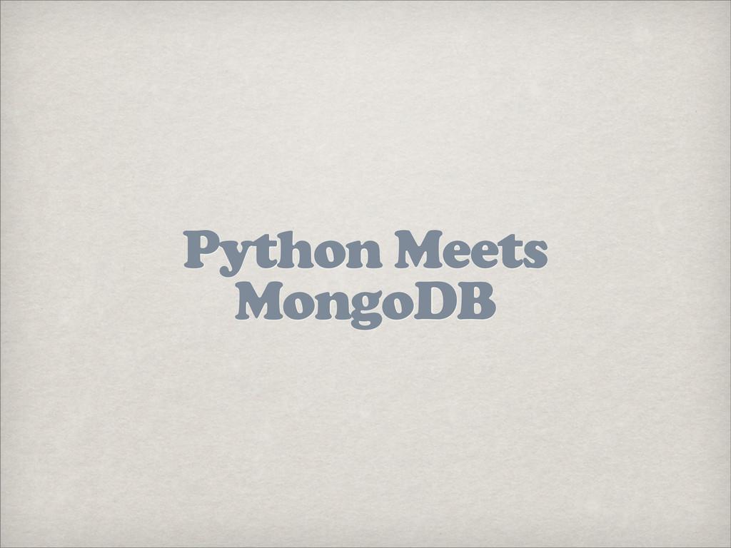 Python Meets MongoDB