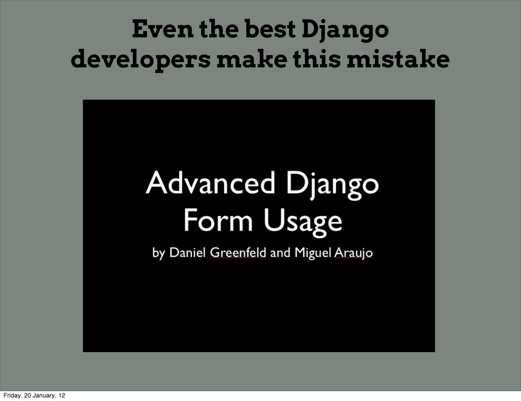 Even the best Django developers make this mista...