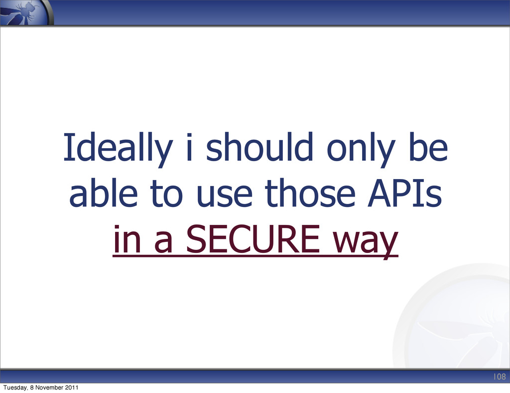 Ideally i should only be able to use those APIs...