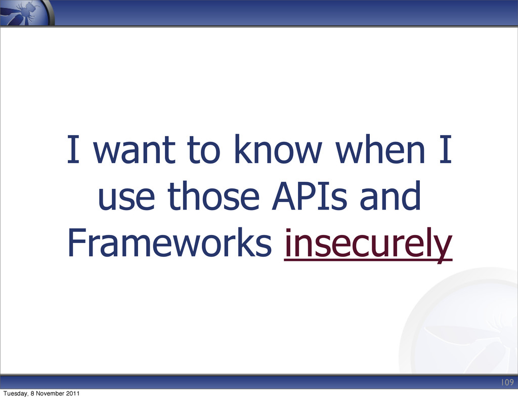 I want to know when I use those APIs and Framew...