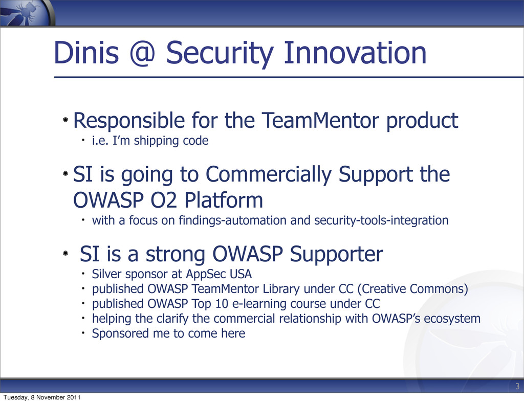 Dinis @ Security Innovation Responsible for the...