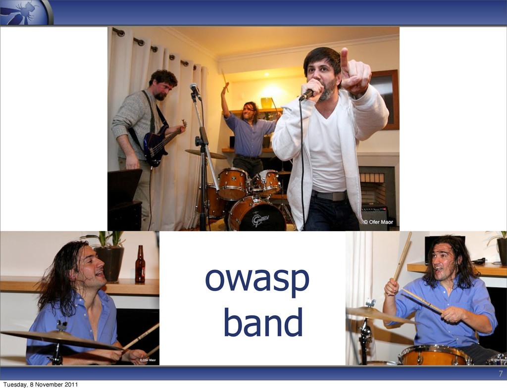 owasp band 7 Tuesday, 8 November 2011
