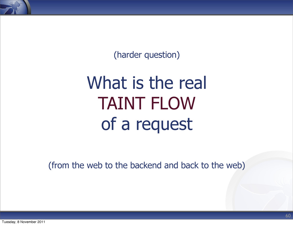 (harder question) What is the real TAINT FLOW o...