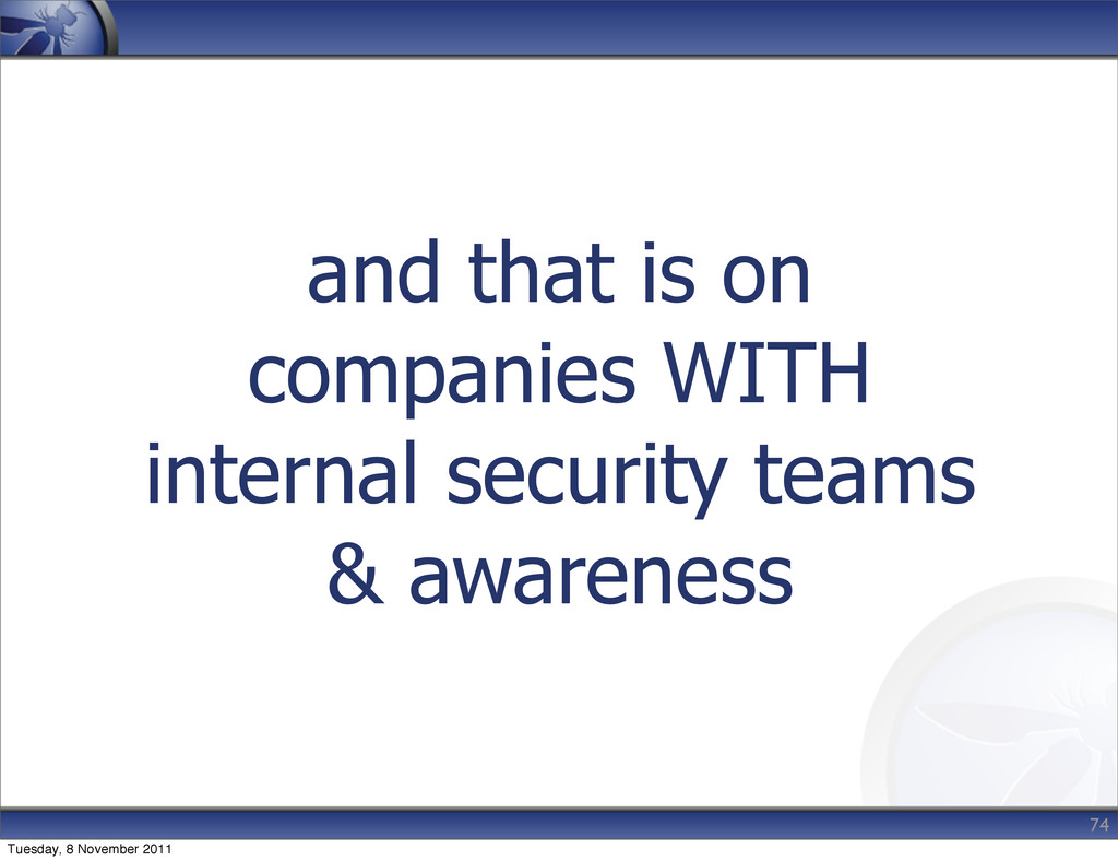 and that is on companies WITH internal security...