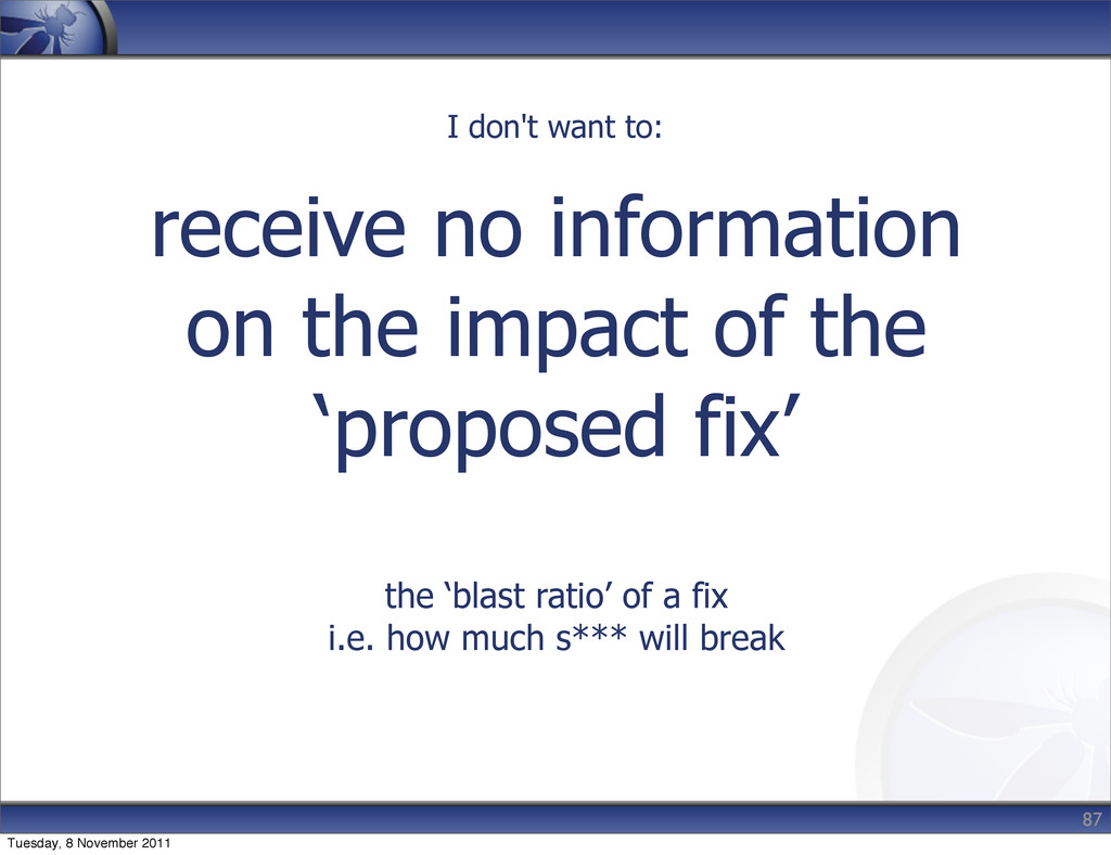receive no information on the impact of the 'pr...
