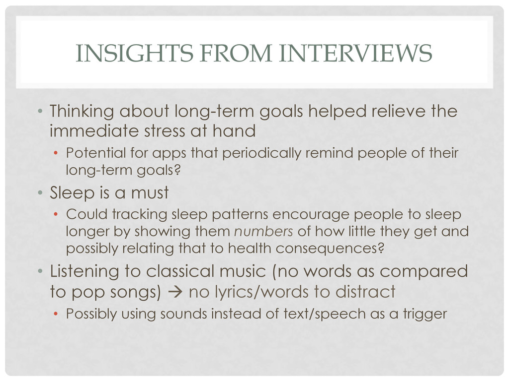 INSIGHTS FROM INTERVIEWS • Thinking about long...