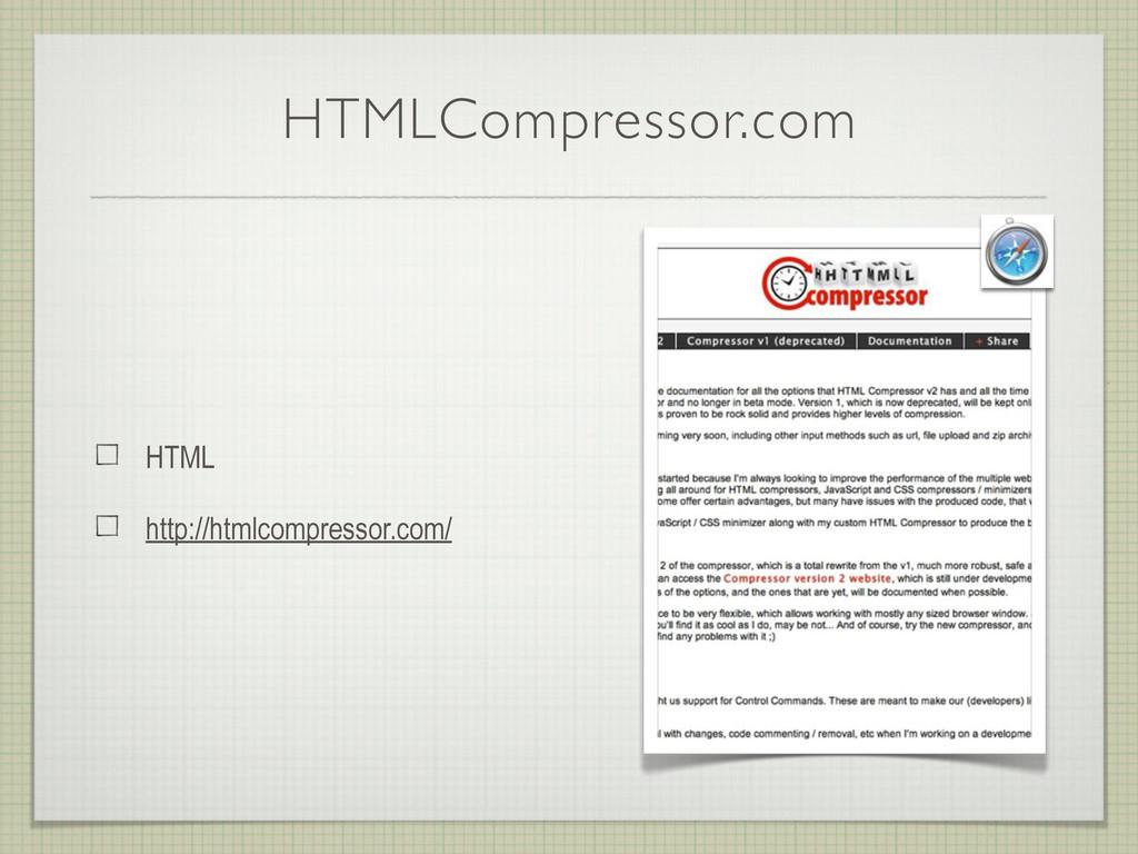 HTMLCompressor.com HTML http://htmlcompressor.c...