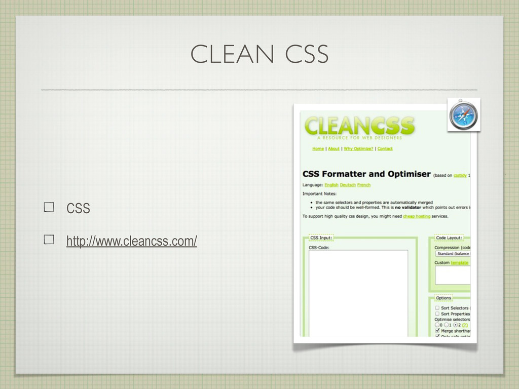 CLEAN CSS CSS http://www.cleancss.com/