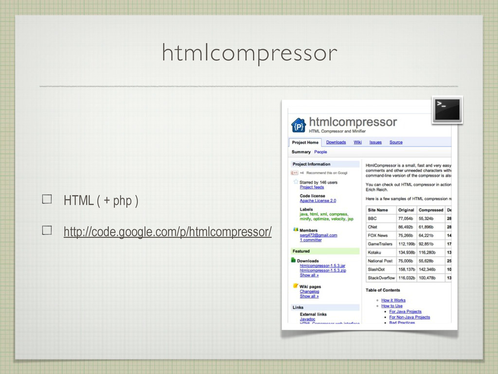 htmlcompressor HTML ( + php ) http://code.googl...