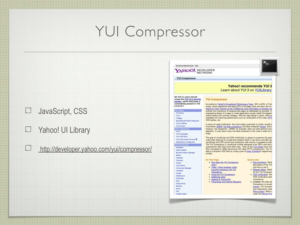 YUI Compressor JavaScript, CSS Yahoo! UI Librar...