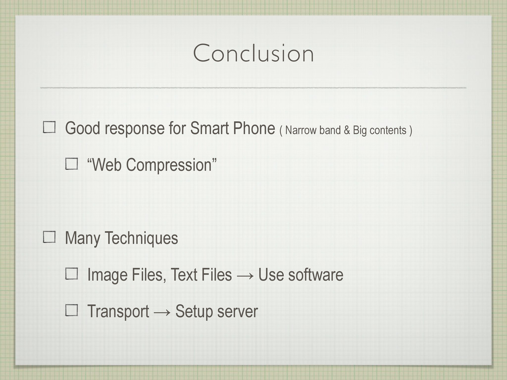 Conclusion Good response for Smart Phone ( Narr...