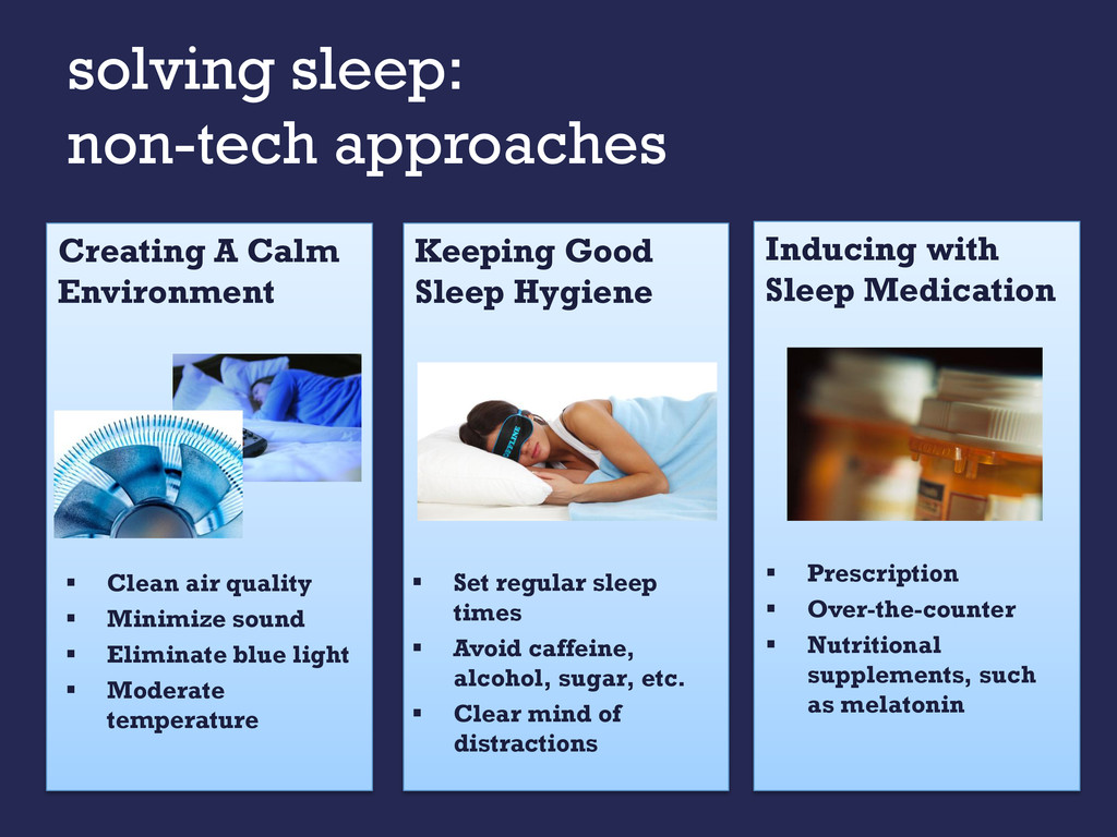 solving sleep: non-tech approaches Inducing wit...