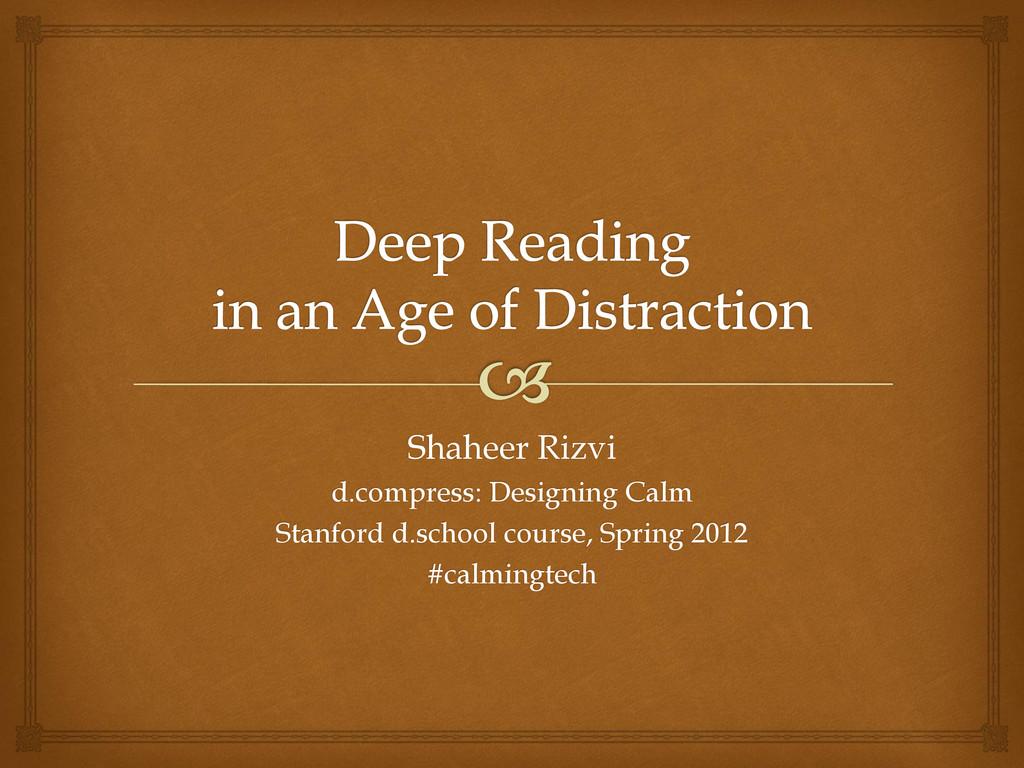 Shaheer Rizvi d.compress: Designing Calm Stanfo...