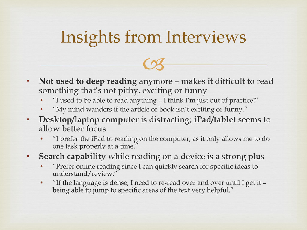  • Not used to deep reading anymore – makes it...