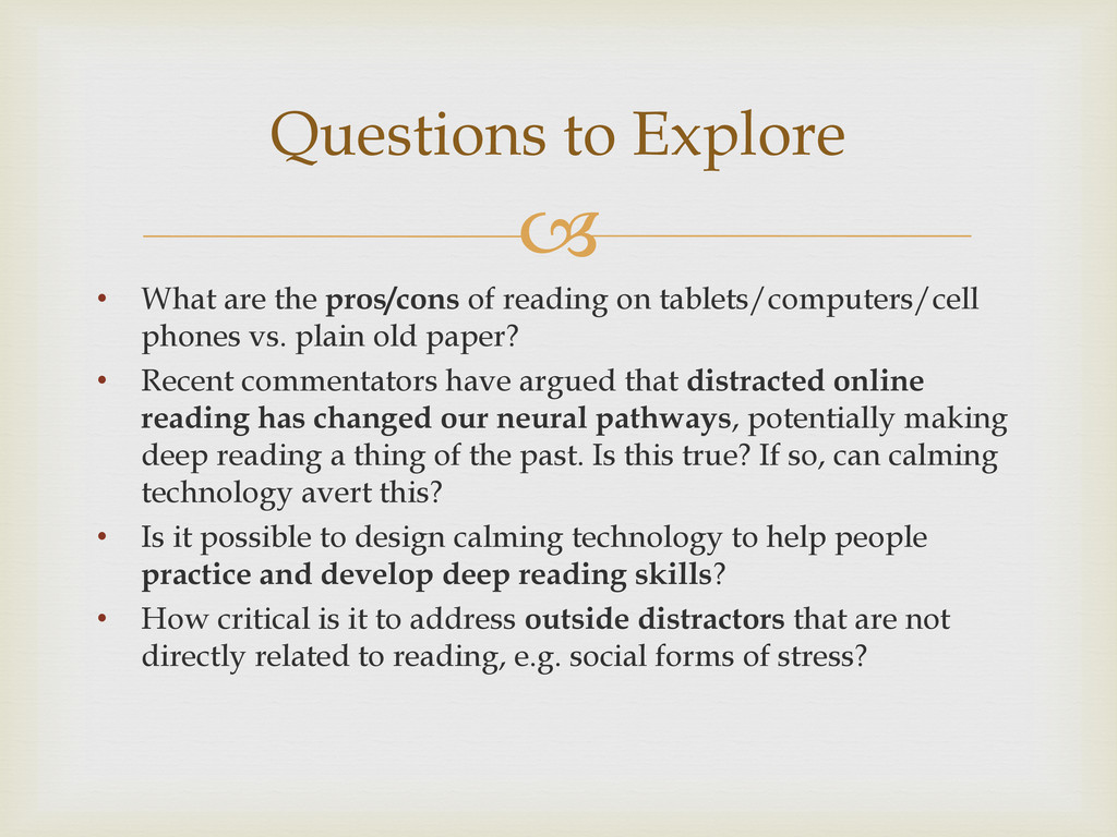  • What are the pros/cons of reading on tablet...