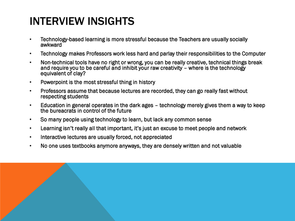 INTERVIEW INSIGHTS • Technology-based learning ...