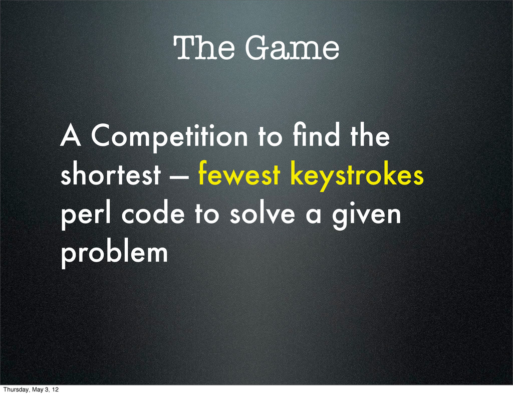 The Game A Competition to find the shortest — fe...