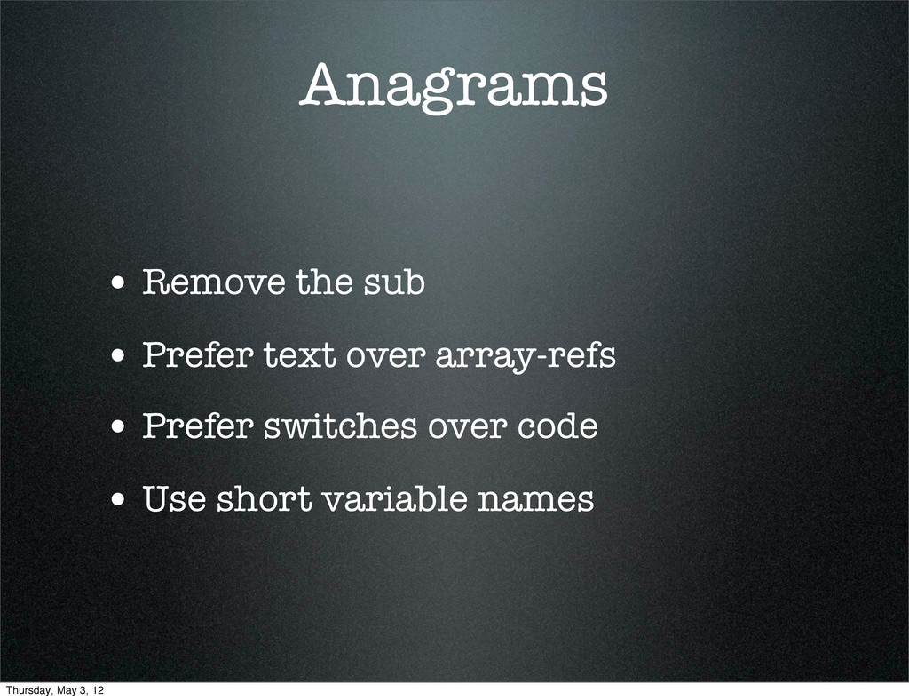 Anagrams • Remove the sub • Prefer text over ar...