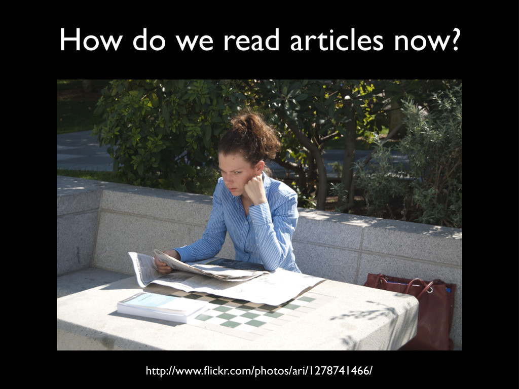 How do we read articles now? http://www.flickr.c...