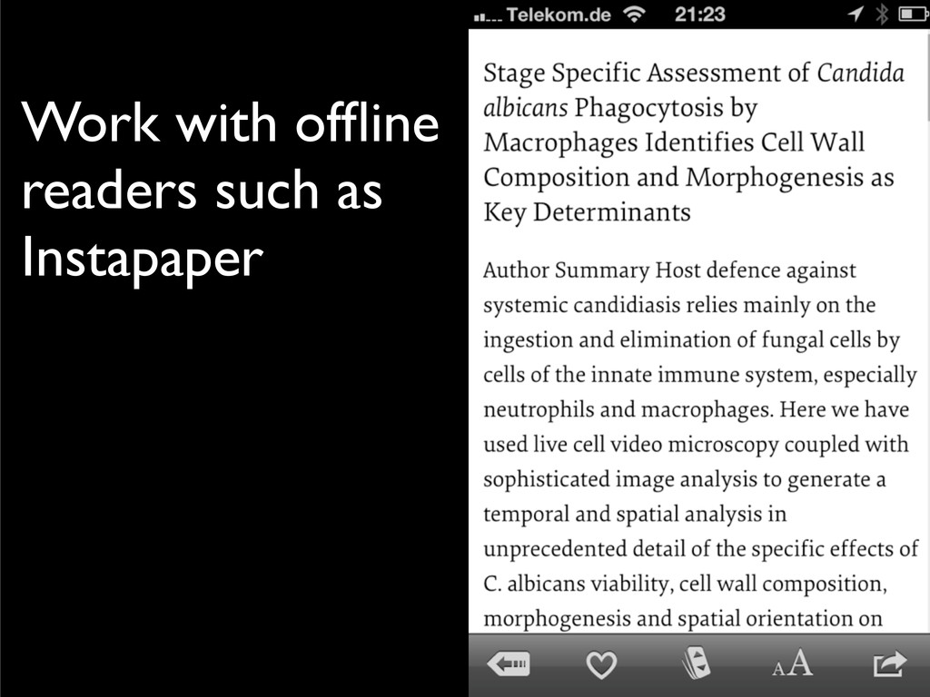 Work with offline readers such as Instapaper