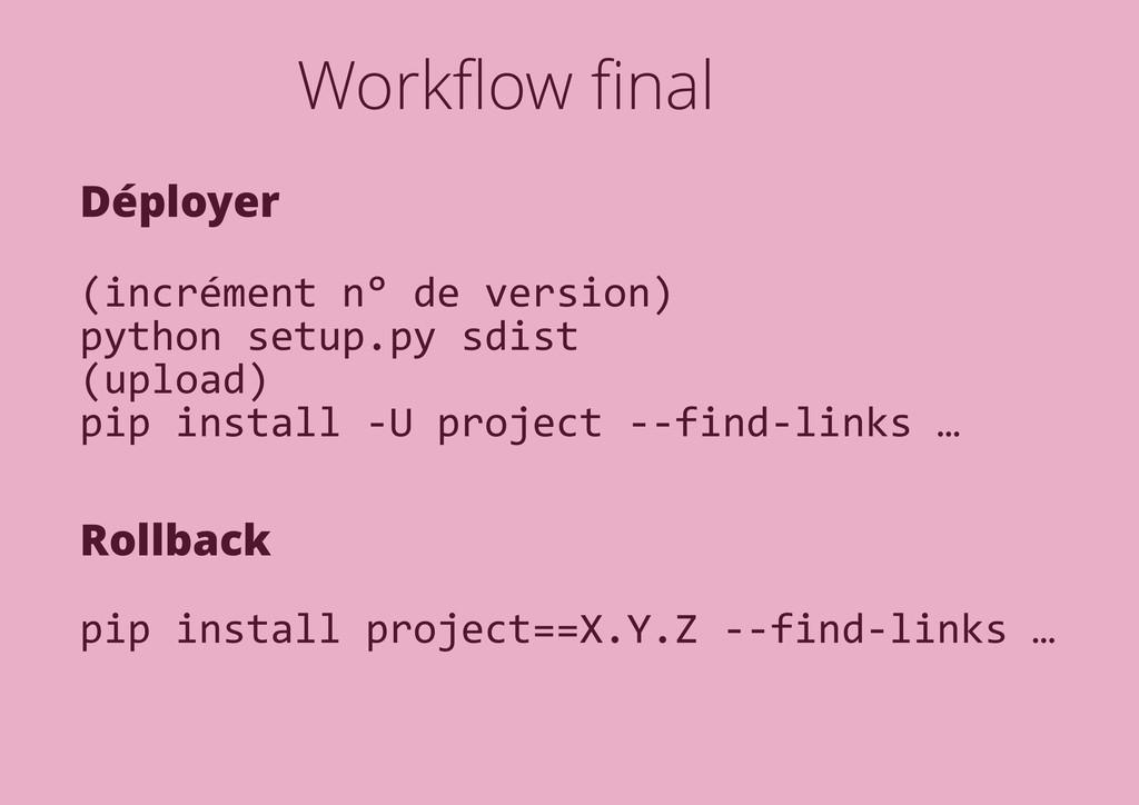 Workflow final Déployer (incrément n° de version)...