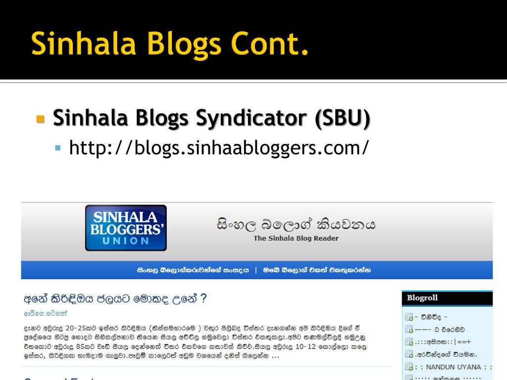  Sinhala Blogs Syndicator (SBU)  http://blogs...
