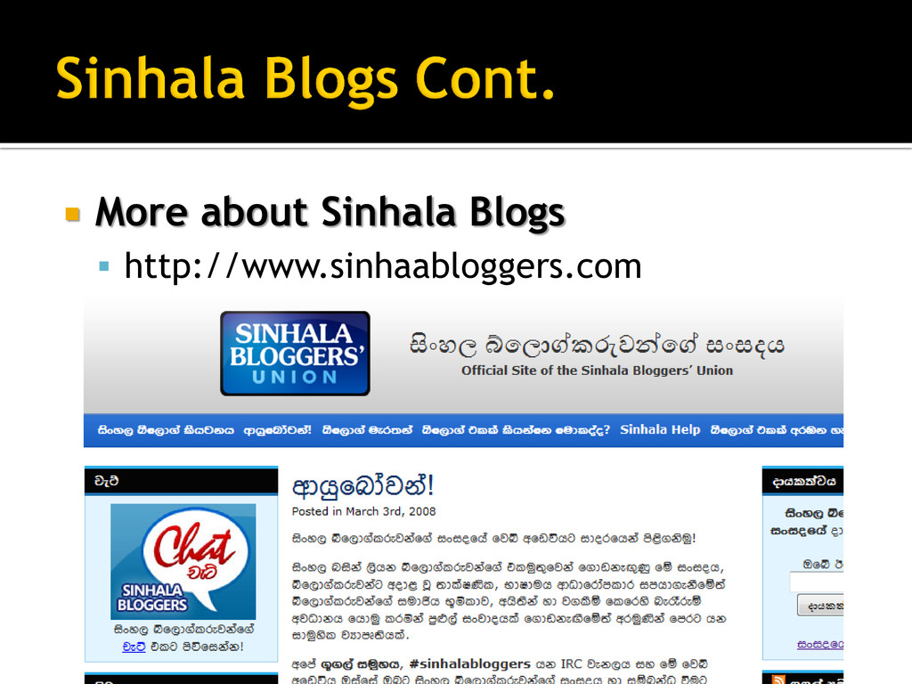  More about Sinhala Blogs  http://www.sinhaab...