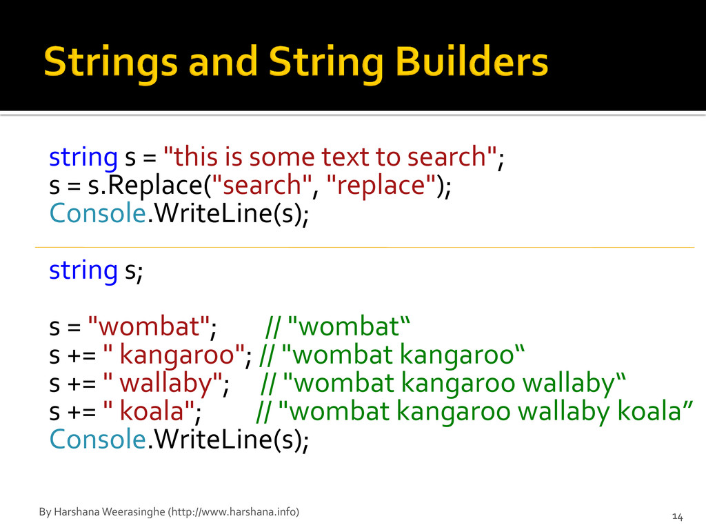 """string s = """"this is some text to search""""; s = s..."""