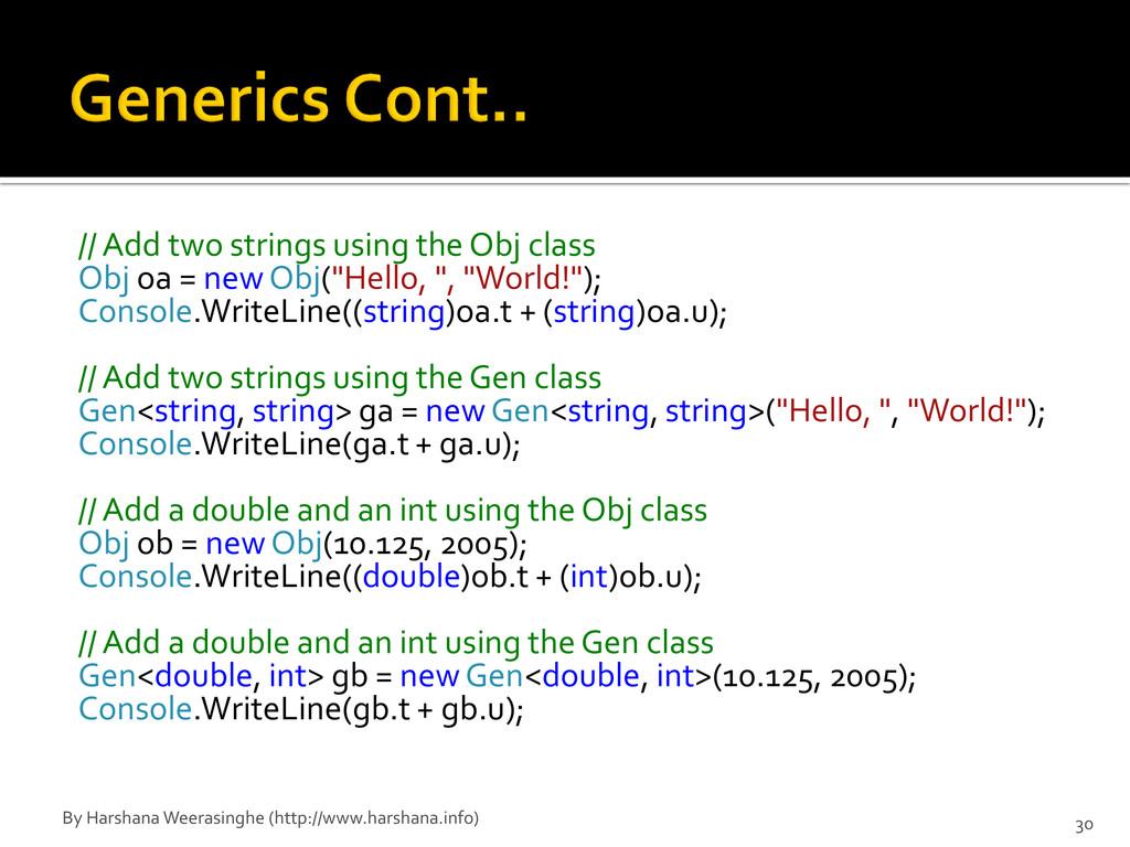// Add two strings using the Obj class Obj oa =...
