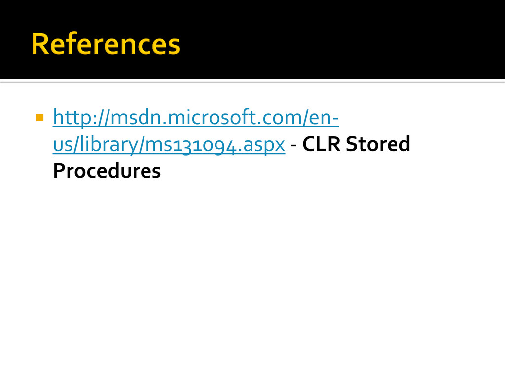  http://msdn.microsoft.com/en- us/library/ms13...