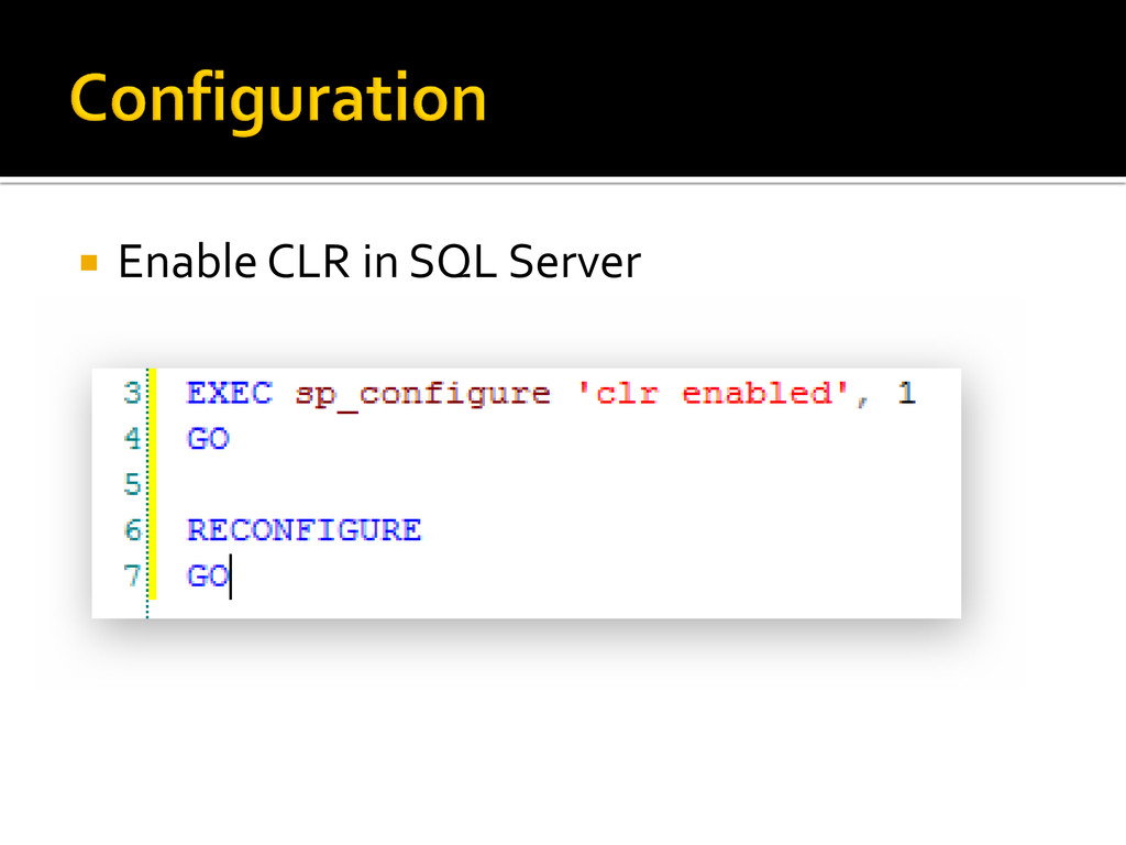  Enable CLR in SQL Server