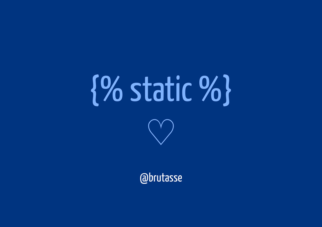 {% static %} ♡ @brutasse