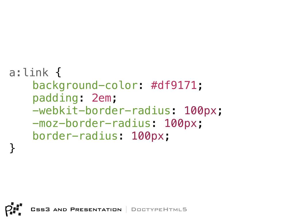 a:link { background-color: #df9171; padding: 2e...