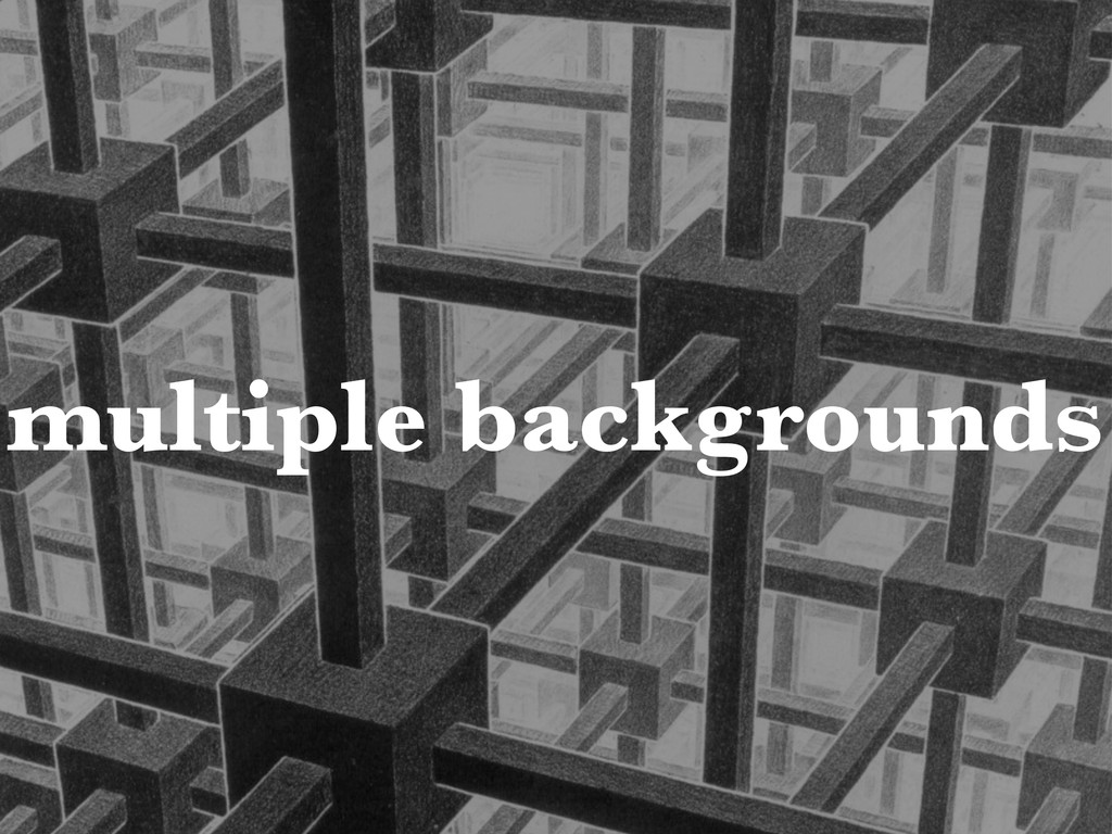multiple backgrounds