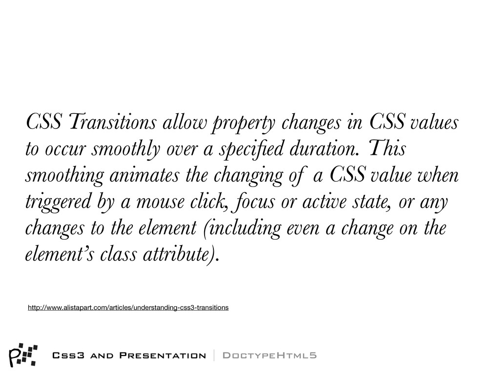 CSS Transitions allow property changes in CSS v...