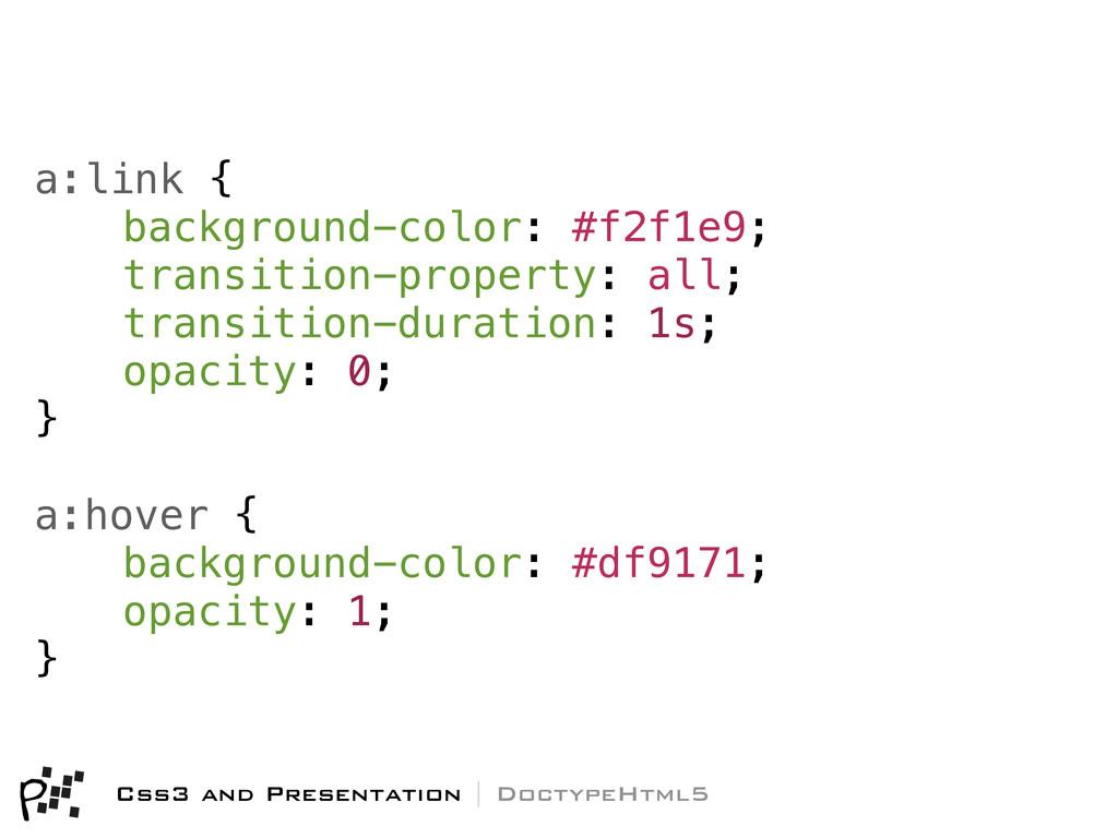 a:link { background-color: #f2f1e9; transition-...