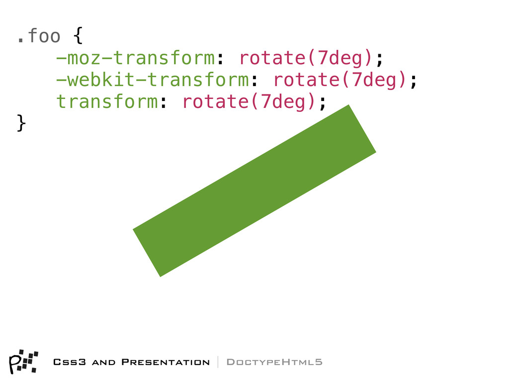 Css3 and Presentation | DoctypeHtml5 .foo { -mo...